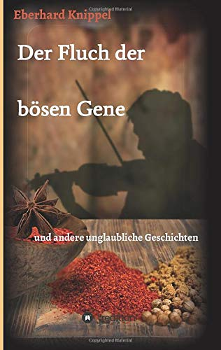 Der Fluch der bösen Gene: Knippel, Eberhard