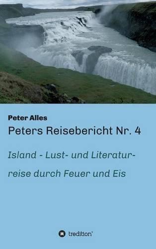 9783732336951: Peters Reisebericht Nr. 4