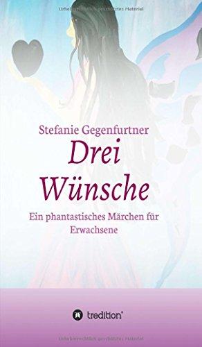 9783732337378: Drei Wünsche