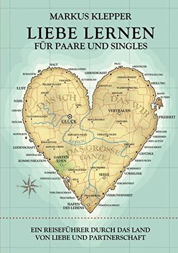 9783732343683: Liebe lernen für Paare und Singles (German Edition)
