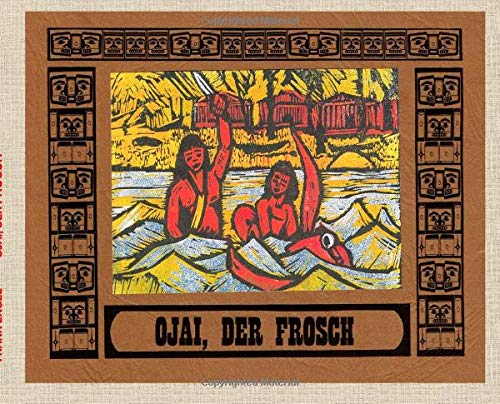 9783732344260: Ojai, der Frosch: Geschichten aus dem Land der Zeder