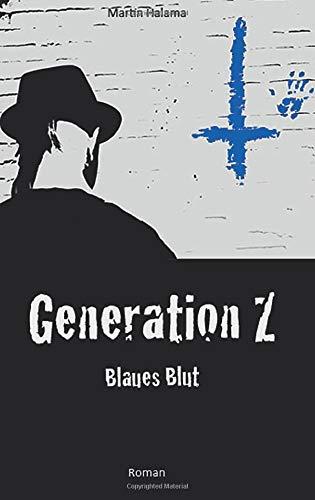 9783732344345: Generation Z: Blaues Blut