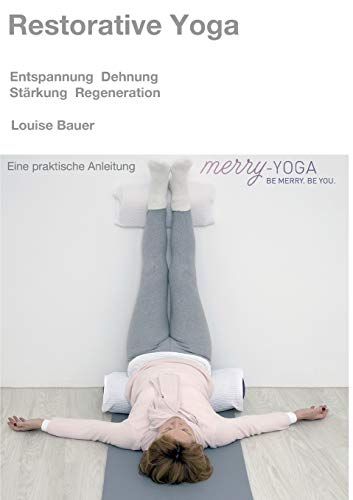 9783732346387: Restorative Yoga (German Edition)