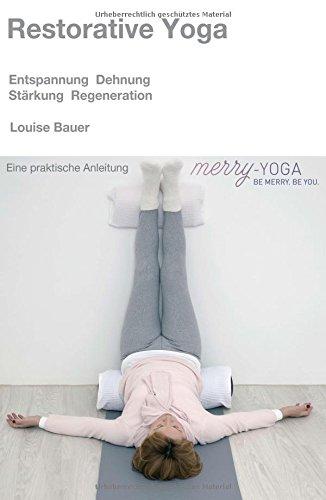 9783732346394: Restorative Yoga (German Edition)