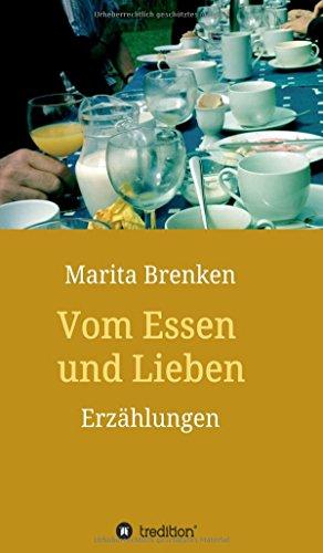 9783732350728: Vom Essen und Lieben
