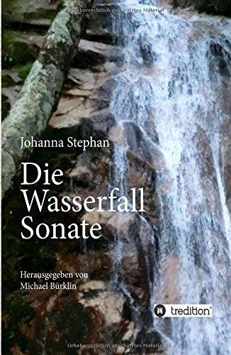 9783732351848: Die Wasserfall Sonate (German Edition)