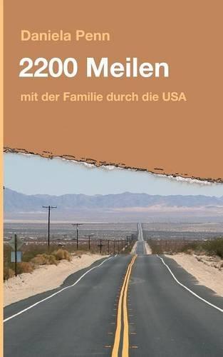 9783732355938: 2200 Meilen (German Edition)