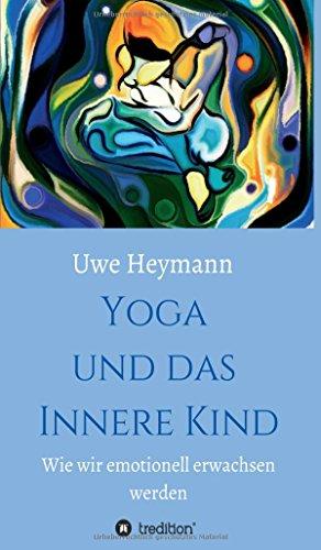 9783732358496: Yoga und das Innere Kind (German Edition)