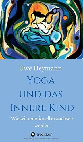 9783732358502: Yoga und das Innere Kind (German Edition)