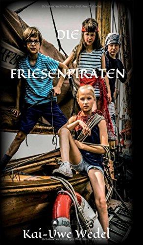 9783732361458: DIE FRIESENPIRATEN (German Edition)