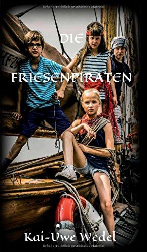 9783732361465: DIE FRIESENPIRATEN (German Edition)