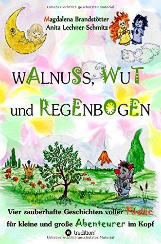 9783732362295: Walnuss, Wut und Regenbogen