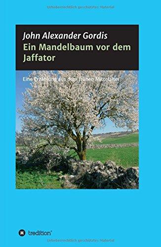 9783732363667: Ein Mandelbaum vor dem Jaffator (German Edition)