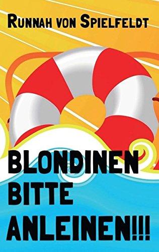 9783732370832: Blondinen Bitte Anleinen!