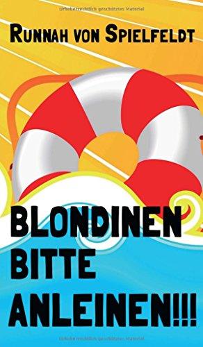 9783732370849: Blondinen Bitte Anleinen!