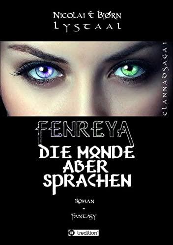 9783732378135: Fenreya: Die Monde aber sprachen (German Edition)