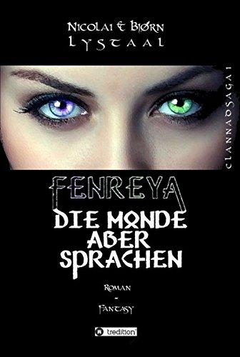 9783732378142: Fenreya: Die Monde aber sprachen (German Edition)