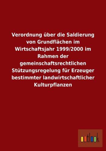 Verordnung Uber Die Saldierung Von Grundflachen Im Wirtschaftsjahr 19992000 Im Rahmen Der ...