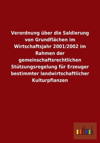 Verordnung Uber Die Saldierung Von Grundflachen Im Wirtschaftsjahr 20012002 Im Rahmen Der ...