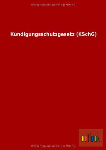 Kündigungsschutzgesetz (KSchG): Ohne Autor