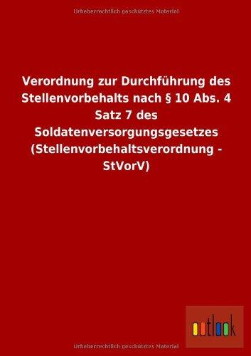 9783732612659: Verordnung zur Durchführung des Stellenvorbehalts nach § 10 Abs. 4 Satz 7 des Soldatenversorgungsgesetzes (Stellenvorbehaltsverordnung - StVorV)