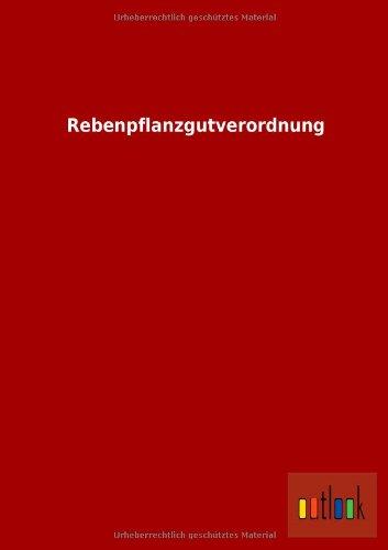Rebenpflanzgutverordnung: ohne Autor
