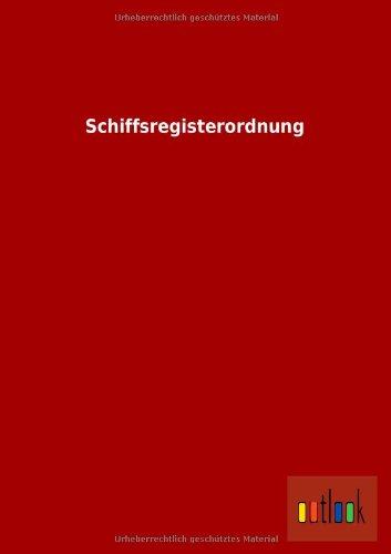 Schiffsregisterordnung German Edition: ohne Autor