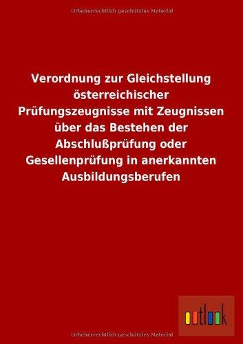 Verordnung Zur Gleichstellung Osterreichischer Prufungszeugnisse Mit Zeugnissen Uber Das Bestehen ...