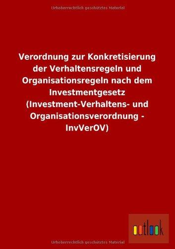 Verordnung Zur Konkretisierung Der Verhaltensregeln Und Organisationsregeln Nach Dem ...