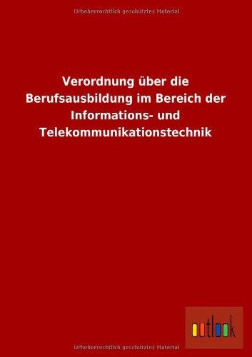 9783732615902: Verordnung Uber Die Berufsausbildung Im Bereich Der Informations- Und Telekommunikationstechnik