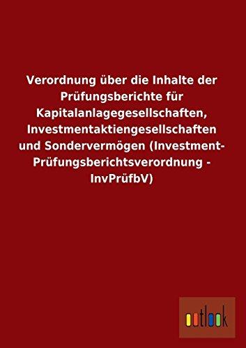 9783732616121: Verordnung Uber Die Inhalte Der Prufungsberichte Fur Kapitalanlagegesellschaften, Investmentaktiengesellschaften Und Sondervermogen (Investment- Prufu
