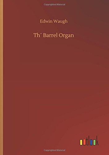 Th´ Barrel Organ: Waugh, Edwin