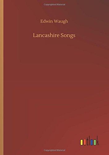 Lancashire Songs: Waugh, Edwin