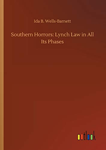 9783732648627: Southern Horrors: Lynch Law in All Its Phases