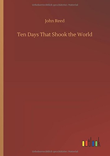 9783732666621: Ten Days That Shook the World (German Edition)