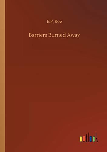 9783732668144: Barriers Burned Away