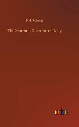 9783732674923: The Mormon Doctrine of Deity