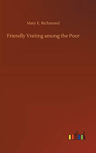 9783732675586: Friendly Visiting Among the Poor