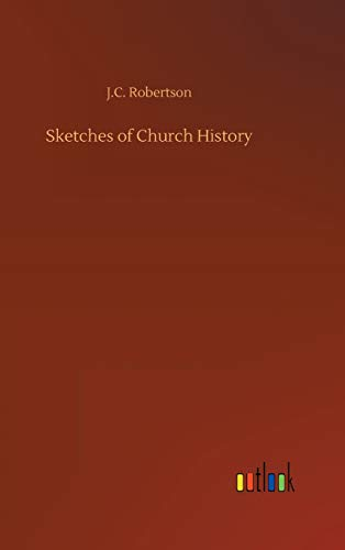 9783732677740: Sketches of Church History