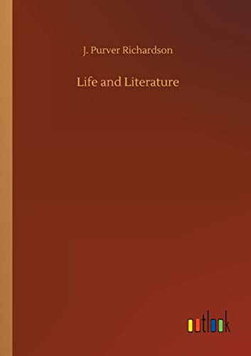 Life and Literature: J. Purver Richardson