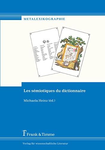 Les sémiotiques du dictionnaire: Michaela Heinz