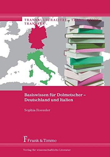 9783732900398: Basiswissen für Dolmetscher - Deutschland und Italien