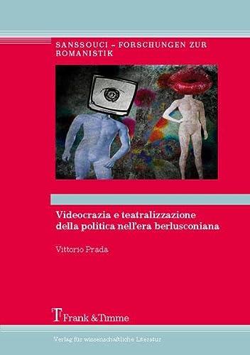 Videocrazia e teatralizzazione della politica nell?era berlusconiana: Vittorio Prada