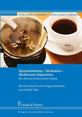 Sprachmittlung - Mediation - Mediazione linguistica: Katelhön, Peggy /
