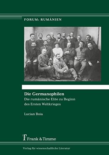Die Germanophilen: Lucian Boia