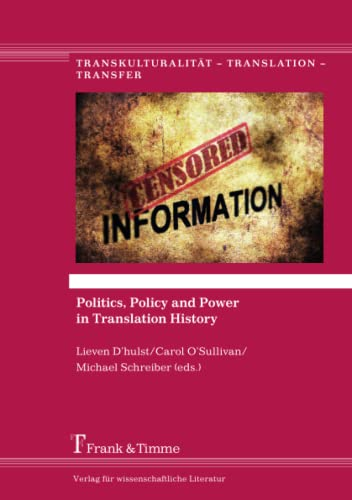 Politics, Policy and Power in Translation History: Lieven D'hulst, Carol