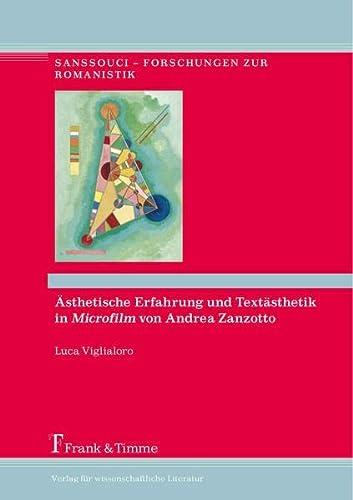 """Ästhetische Erfahrung und Textästhetik in """"Microfilm"""" von Andrea Zanzotto: Luca..."""