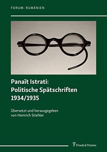 9783732905577: Panaït Istrati: Politische Spätschriften 1934/1935