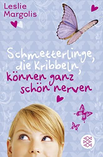 9783733500016: Schmetterlinge, die kribbeln, können ganz schön nerven