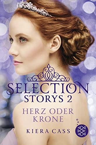 9783733501457: Selection Storys - Herz oder Krone